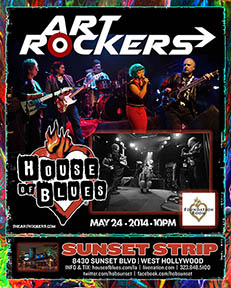Art Rockers at the House of Blues Sunset Strip Hollywood